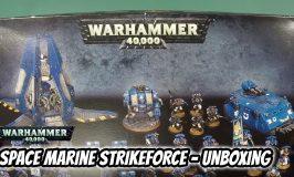 Space Marines Strikeforce Unboxing